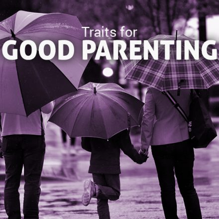 Traits for Good Parenting