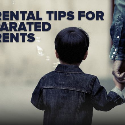Parental Tips for Separated Parents